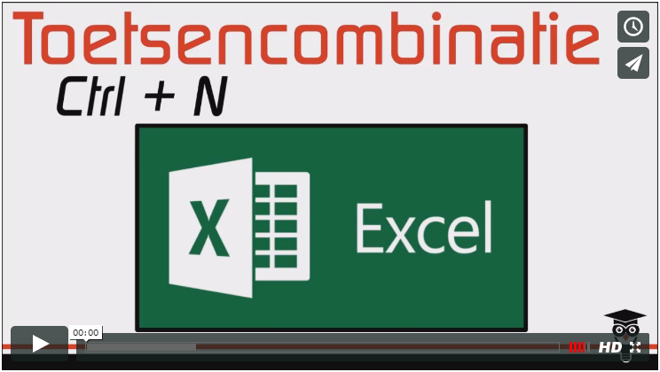 Video instructie toetsencombinatie Ctrl + N in Excel
